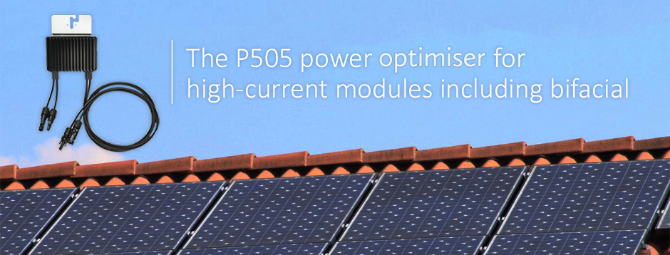 The P505 power optimiser for high-current modules including bifacial
