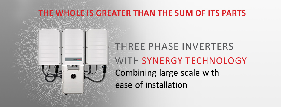 The whole is greater than the sum of its parts - (one of the seven wisdoms of Aristoteles). Three phase inverters with synergy technology. Combining large scale with ease of installation