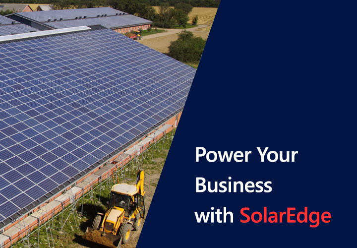 Power Your Business with SolarEdge