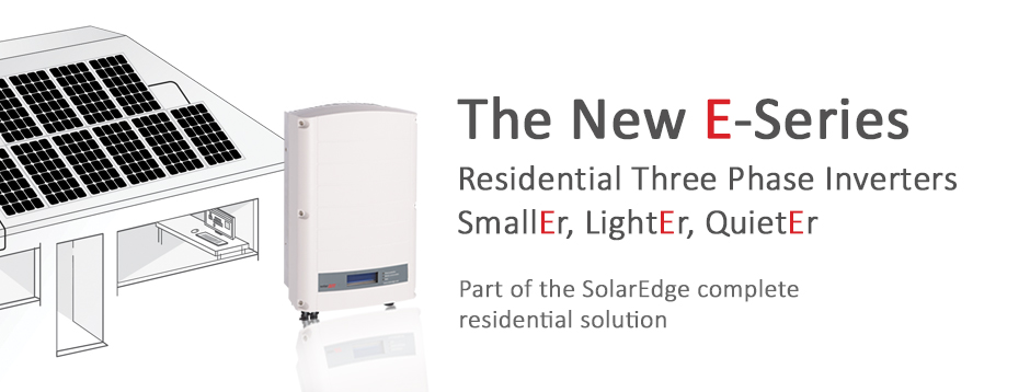 The New E-Series Residential Three Phase Inverters